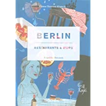 Berlin, restaurants & more