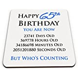 Happy 65th Birthday You Are Now Days Hours Minutes Seconds Old Novelty Glossy Mug Coaster - Blue