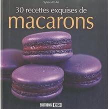 30 recettes exquises de macarons