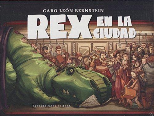Rex en la cuidad por Gabo León Bernstein