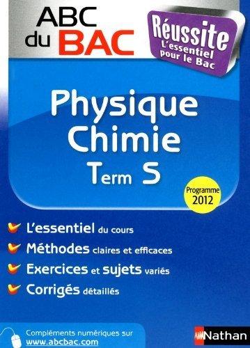 Abc du bac réussite Physique-Chimie Term S SPE de Karine Marteau-Bazouni (5 juillet 2012) Broché
