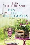 Das Licht des Sommers: Roman