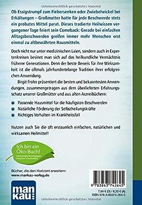 Das kleine Buch der Hausmittel. Kompakt-Ratgeber: Bewährtes Heilwissen bei Alltagsbeschwerden von A bis Z