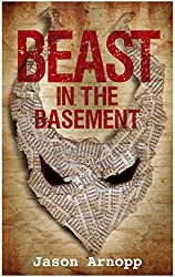 Beast In The Basement (A Novella)