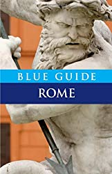 Blue Guide Rome (Blue Guides)