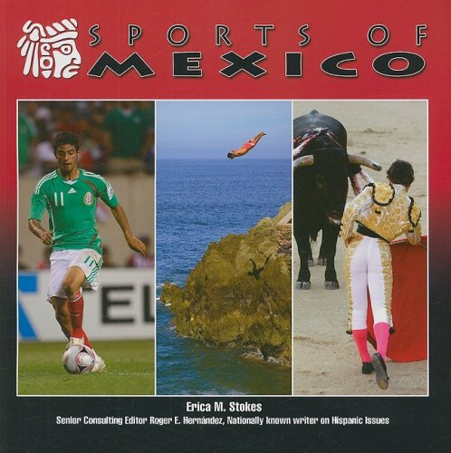 Sports of Mexico (Mexico: Beautiful Land, Diverse People)