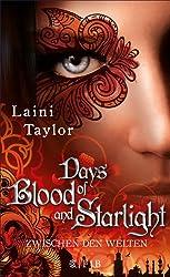 Days of Blood and Starlight: Zwischen den Welten 2 (Daughter Of Smoke And Bone: Zwischen den Welten)