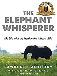 The Elephant Whisperer: My Life With the Herd in the African Wild: Library Edition