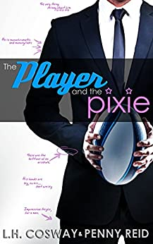 The Player and the Pixie (Rugby Book 2) (English Edition)
