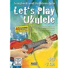 Let' s Play Ukulele (Note musicali per Ukulele, Song Book e Ukulele Scuola con 2CD e DVD, bambini chitarra, manuale per principianti)