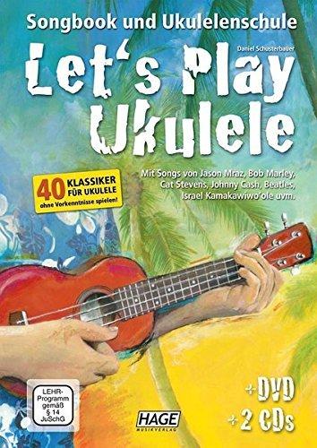 Let 's Play Ukelele (Notas Musicales para ukelele, Songbook y ukelele Escuela con 2CD' s y DVD, niños Guitarra, libro para principiantes)