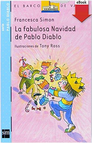 La fabulosa Navidad de Pablo Diablo (eBook-ePub) por Francesca Simon