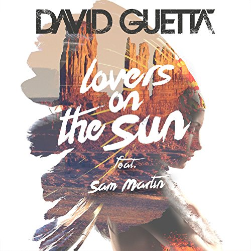 Lovers on the Sun (feat. Sam M...