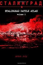 Stalingrad Battle Atlas: Volume I: Volume 1 (SBA)