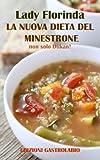 eBook Gratis da Scaricare La NUova Dieta del Minestrone non solo Dukan Lady Florinda (PDF,EPUB,MOBI) Online Italiano