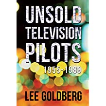 Unsold Television Pilots: 1955-1989 (English Edition)