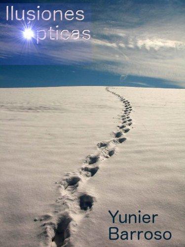 Ilusiones ópticas. por Yunier Barroso
