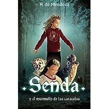 Senda y el murmullo de las caracolas: Novela de aventuras