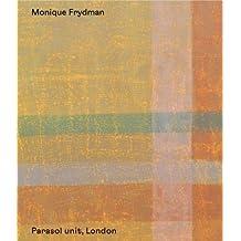 Monique Frydman: (2017)