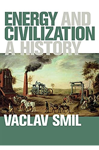 Descargar gratis Energy and Civilization: A History de Vaclav Smil