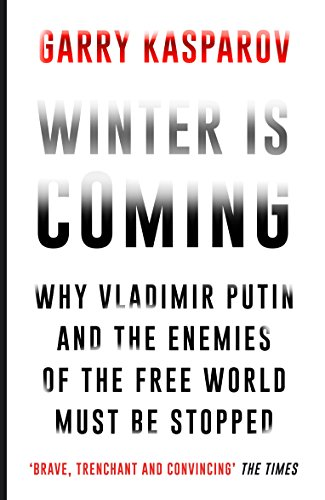 Winter Is Coming por Garry Kasparov
