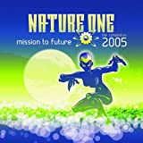 Nature One 2005-Mission to Future