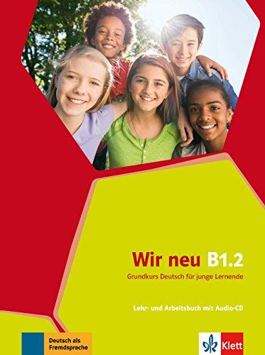 Wir Neu Zweibandig: Lehr- Und Arbeitsbuch B1.2 Mit Audio-CD por Jane Cadwallader