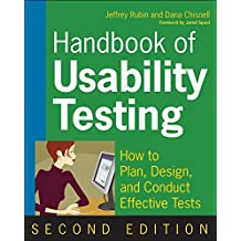 [Handbook of Usability Testing: How to Plan, Design, and Conduct Effective Tests] (By: Jeffrey Rubin) [published: May, 2008]