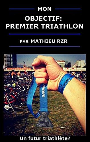 Mon objectif: premier triathlon por Mathieu Rzr