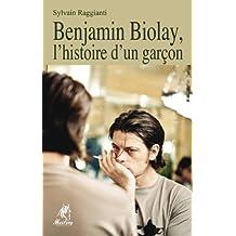 Benjamin Biolay, l'histoire d'un garçon