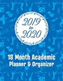 2019 - 2020 - 18 Month Academic Planner & Organizer: For You Musicians and Music Lovers - Holidays Included - Full School Year - Blue Musical Pattern Design