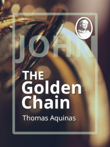 the-golden-chain-john-catena-aurea-english-edition