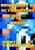 Raspberry Pi Retrogaming mit Lakka