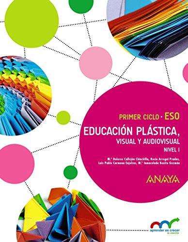 Educación Plástica, Visual y Audiovisual Nivel I (Aprender es crecer en conexión)