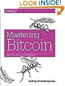 #3: Mastering Bitcoin: Unlocking Digital Cryptocurrencies
