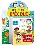 Mon petit calendrier: Mon année d'école 2018-2019 - Dès 3 ans