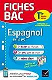 Fiches bac Espagnol Tle (LV1 & LV2) Fiches de révision Terminale toutes séries