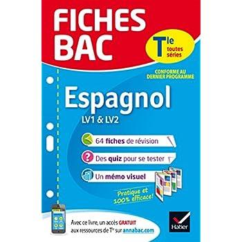 Fiches bac Espagnol Tle (LV1 & LV2): fiches de révision Terminale toutes séries