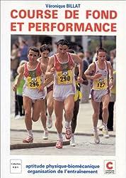 Course de fond et performance- Aptitude physique-biomécanique - Organisation de l'entraînement