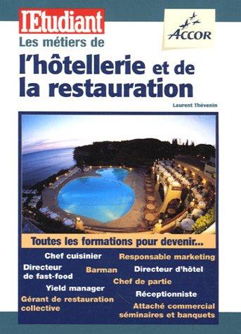 Les mtiers de l'htellerie et de la restauration