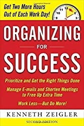 Organizing for Success, Second Edition by Kenneth Zeigler (2010-03-17)