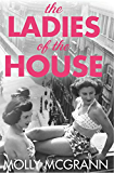 The Ladies of the House (English Edition)