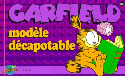 Garfield, tome 21 : Modèle décapotable