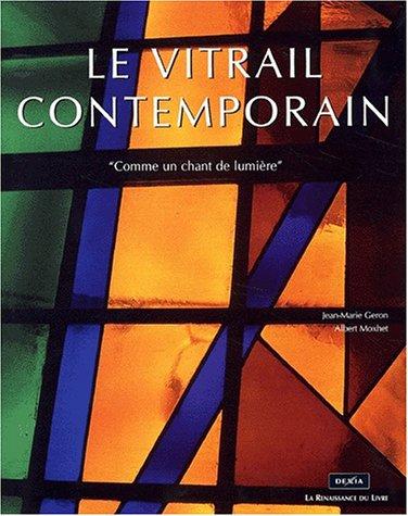 Le vitrail contemporain.