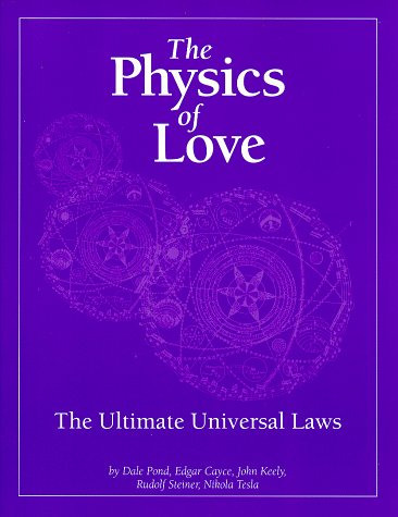 for the love of physics The Physics of Love: The Ultimate Universal Laws