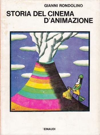 Storia del cinema d'animazione Gianni Rondolino