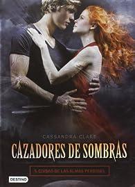 Pack Cazadores S. 5+ poster par Cassandra Clare