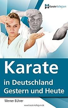 Karate in Deutschland - von 1957 bis heute (Danothek 2)