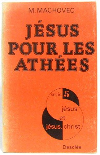 Jésus pour les athées