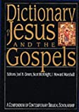 Dictionary of Jesus and the Gospels (Compendium of Contemporary Biblical Scholarship)